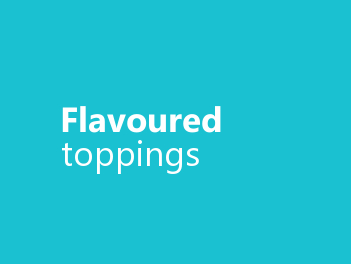 Flavoured toppings
